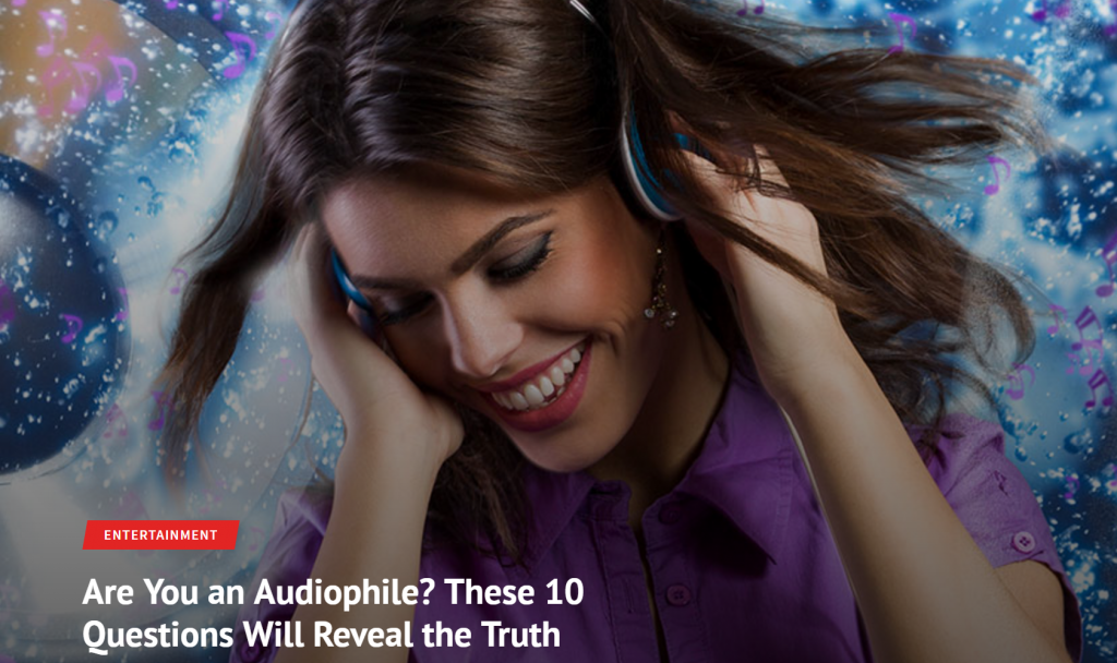 10 questions reveal whether you are an audiophile