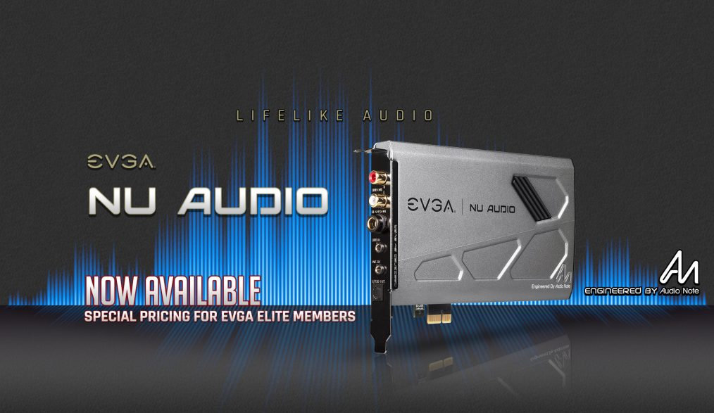 EVGA and Audio Note (UK) build advanced audio card for personal computers